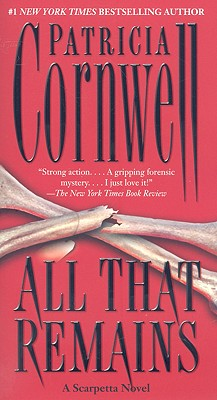 All That Remains By Cornwell, Patricia Daniels